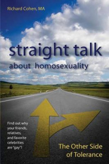 Straight Talk about Homosexuality av Richard Cohen (Heftet)