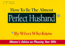 How to be the Almost Perfect Husband av J. S. Salt (Heftet)