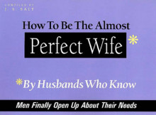 How to be the Almost Perfect Wife av J. S. Salt (Heftet)