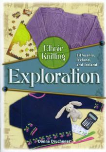 Ethnic Knitting Exploration av Donna Druchunas (Heftet)
