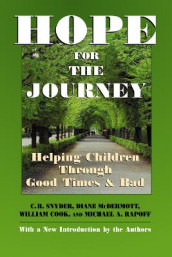 Hope for the Journey av William Cook, Diane McDermott, Michael A. Rapoff og C. R. Snyder (Heftet)