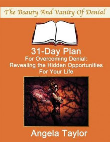 31-Day Plan for Overcoming Denial av Angela Taylor (Heftet)