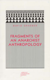 Fragments of an Anarchist Anthropology av David Graeber (Heftet)