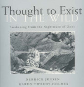 Thought to Exist in the Wild av Derrick Jensen og Karen Tweedy-Holmes (Heftet)