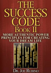 The Success Code, Book II av Joseph S Rubino (Heftet)