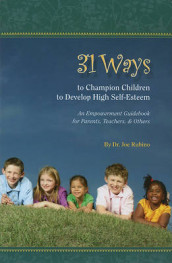 31 Ways to Champion Children to Develop High Self-Esteem av Joseph S Rubino (Heftet)