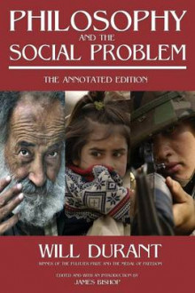 Philosophy and the Social Problem av Will Durant (Heftet)