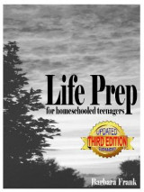 Omslag - Life Prep for Homeschooled Teenagers, Third Edition