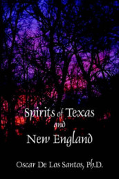 Spirits of Texas and New England av Oscar De Los Santos (Heftet)