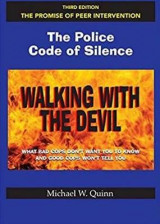 Omslag - Walking with the Devil: The Police Code of Silence - The Promise of Peer Intervention