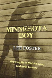 Minnesota Boy av Lee Foster (Heftet)