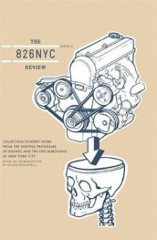 The 826nyc Review: Issue Two av Students in Conjunction with 826 Valencia (Heftet)