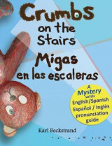 Omslag - Crumbs on the Stairs - Migas En Las Escaleras