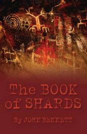 The Book of Shards av John Bennett (Heftet)