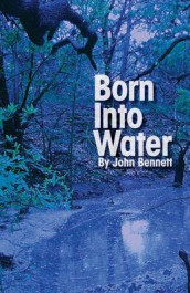 Born Into Water av John Bennett (Heftet)