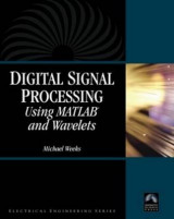 Omslag - Digital Signal Processing Using Matlab and Wavelets