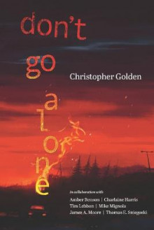 Don't Go Alone av Christopher Golden (Heftet)