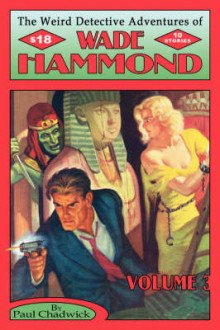 The Weird Detective Adventures of Wade Hammond av Paul Chadwick (Heftet)