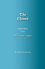The Chosen av Al Miner (Heftet)