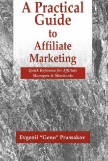 A Practical Guide to Affiliate Marketing av Evgenii Prussakov (Heftet)