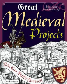 Great Medieval Projects av Kris Bordessa (Heftet)
