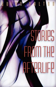 Stories from the Afterlife av Quinn Dalton (Heftet)