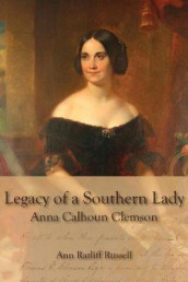 Legacy of a Southern Lady av Ann Ratliff Russell (Heftet)