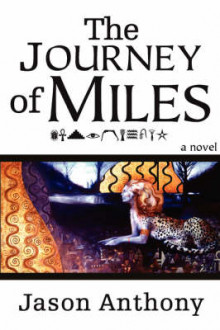 The Journey of Miles av Jason Anthony (Heftet)