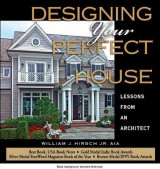 Omslag - Designing Your Perfect House: Lessons from an Architect