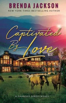 Captivated by Love av Brenda Jackson (Heftet)