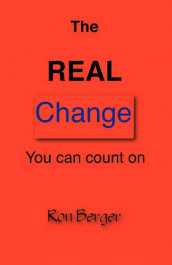 The REAL Change You can count on av Ron Berger (Heftet)