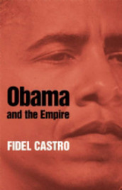 Obama And The Empire av Fidel Castro (Heftet)