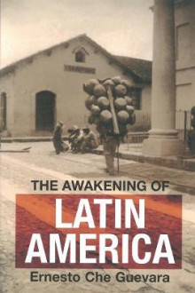 The Awakening Of Latin America av Ernesto 'Che' Guevara (Heftet)