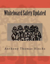 Whiteboard Safety Updated av Anthony Thomas Hincks (Heftet)