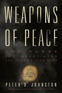 Weapons of Peace av Peter D. Johnston (Heftet)