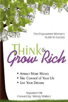 Think & Grow Rich av Napoleon Hill og Wendy Wallace (Heftet)