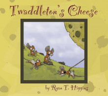 Twaddleton's Cheese av Ryan T Higgins (Innbundet)