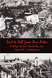 Sent to Hell from Ann Arbor av Carl E.W.L. Dahlstrom (Heftet)