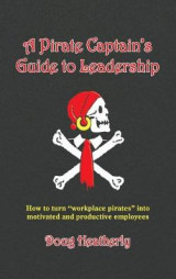 Omslag - A Pirate Captain's Guide to Leadership