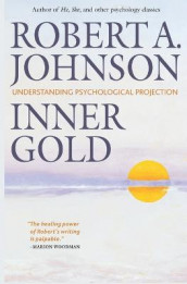 Inner Gold av Robert A Johnson (Heftet)