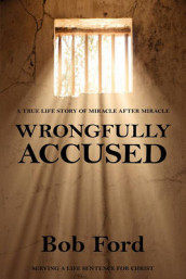 Wrongfully Accused av Robert William Ford (Heftet)