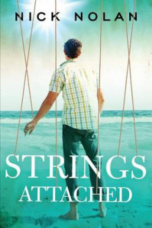 Strings Attached av Nick Nolan (Heftet)