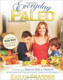 Everyday Paleo av Sarah Fragoso (Heftet)