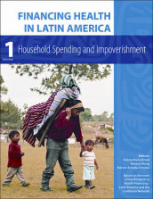 Financing Health in Latin America Volume 1 - Household Spending and Impoverishment av Hector Arreola-ornelas, F M Knaul og Rebeca Wong (Heftet)