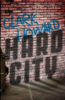 Hard City av Clark Howard (Heftet)
