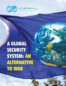 A Global Security System av Kent Shifferd, Patrick Hiller og David Swanson (Heftet)