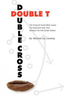 Double T - Double Cross av Col Michael Lee Lanning (Heftet)