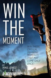 Win the Moment av Mike Jones (Heftet)