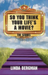 Omslag - So You Think Your Life's a Movie - The Sequel