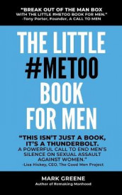 The Little #MeToo Book for Men av Mark Greene (Heftet)
